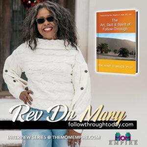 Rev. Dr. Mary, Follow-Through Today